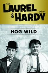Hog Wild(ı) (1930) afişi