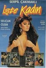 Işte Kadın(ı) (1987) afişi