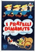 ı Fratelli Dinamite (1949) afişi
