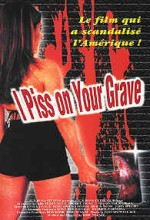 I Pit On Your Corpse, ı Piss On Your Grave (2001) afişi