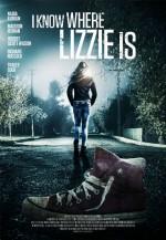 I Know Where Lizzie Is (2016) afişi