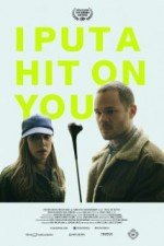 I Put a Hit on You (2014) afişi