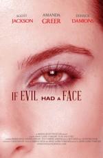If Evil Had a Face (2) afişi