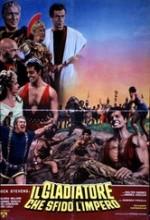 ıl Gladiatore Che Sfidò L'impero (1965) afişi