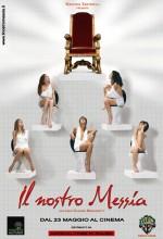 ıl Nostro Messia (2008) afişi