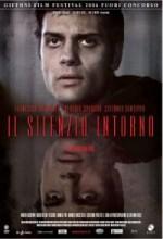 ıl Silenzio Intorno (2006) afişi