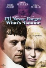 I'll Never Forget What's'isname (1967) afişi