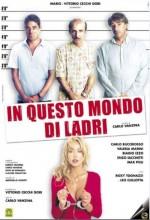 ın Questo Mondo Di Ladri (2004) afişi