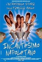 ıncantesimo Napoletano (2002) afişi
