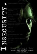 ınsecurity (2007) afişi