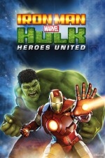 Iron Man & Hulk: Heroes United (2013) afişi
