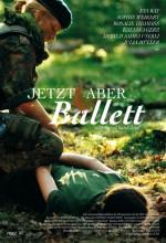 Jetzt Aber Ballet (2011) afişi