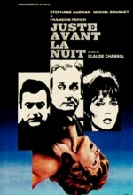 Juste Avant La Nuit (1971) afişi