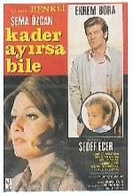 Kader Ayırsa Bile (1970) afişi