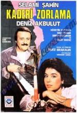 Kaderi Zorlama (1985) afişi