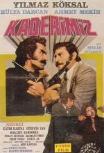 Kaderimiz (1973) afişi