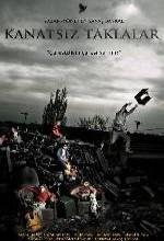 Kanatsız Taklalar (2010) afişi