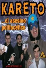 Kareto... El Asesino Polifacético (2005) afişi