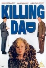Killing Dad Or How To Love Your Mother (1989) afişi