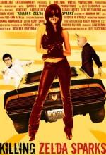 Killing Zelda Sparks (2007) afişi