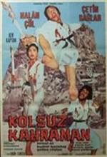 Kolsuz Kahraman (1973) afişi
