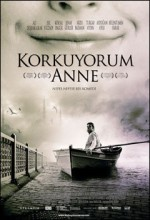Korkuyorum Anne
