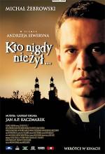 Kto Nigdy Nie Zyl (2006) afişi