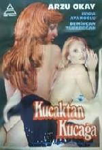 Kucaktan Kucağa (1976) afişi
