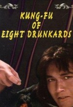 Kung Fu Of Eight Drunkards (1980) afişi