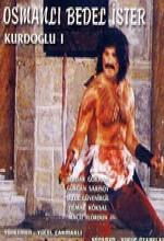 Kurdoğlu / Osmanlı Bedel Ister