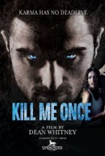 Kill Me Once (2016) afişi