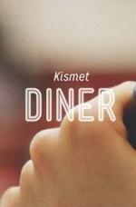 Kismet Diner (2013) afişi