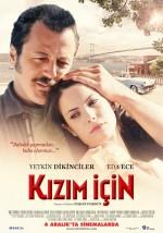 Kızım İçin (2013) afişi