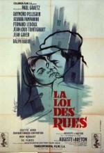 La Loi Des Rues (1956) afişi