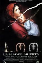 La Madre Muerta (1993) afişi