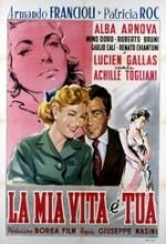 La Mia Vita è Tua (1953) afişi