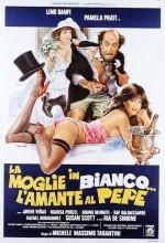 La Moglie In Bianco, L'amante Al Pepe (1980) afişi