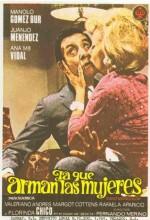 La Que Arman Las Mujeres (1969) afişi