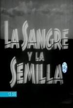 La Sangre Y La Semilla (1959) afişi