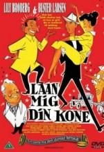 Laan Mig Din Kone (1957) afişi