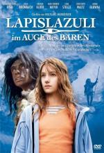Lapislazuli - ım Auge Des Bären (2006) afişi