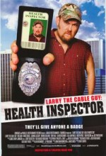 Larry The Cable Guy: Health Inspector (2006) afişi