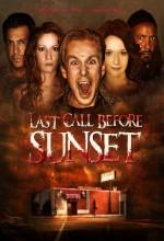 Last Call Before Sunset (2007) afişi