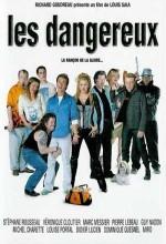 Les Dangereux (2002) afişi