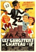 Les Gangsters Du Château D'ıf (1939) afişi