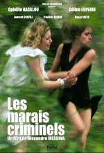 Les Marais Criminels (2010) afişi