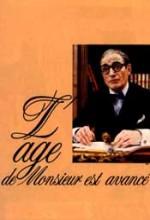 L'âge De Monsieur Est Avancé (1987) afişi