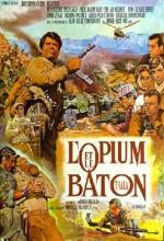 L'opium Et Le Baton