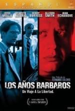 Los Años Bárbaros (1998) afişi