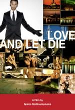 Love And Let Die (2011) afişi